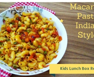 Macaroni Pasta | Indian Style Masala Macaroni Pasta | Kids Lunch Box Recipe