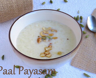 Paal Payasam | Indian Rice Pudding