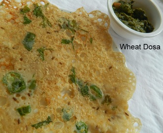 Wheat Dosa/Wheat and Rice flour dosa