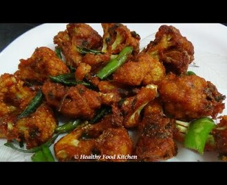Crispy Cauliflower 65 recipe-Gobi 65 Recipe-Cauliflower Chops By Healthy Food Kitchen