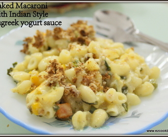 Baked Macaroni with Indian Methi Kadhi