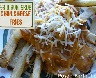 Gridiron Grub Chili Cheese Fries