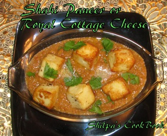 """Shahi Paneer"" or Royal Cottage Cheese"