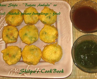 "Konkani Style - ""Batate Ambado"" or Spiced Mashed Potato dumplings - fried"