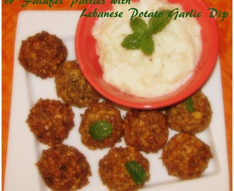 Lebanese Chickpea Patties or Falafel Patties with Lebanese Potato Garlic Dip