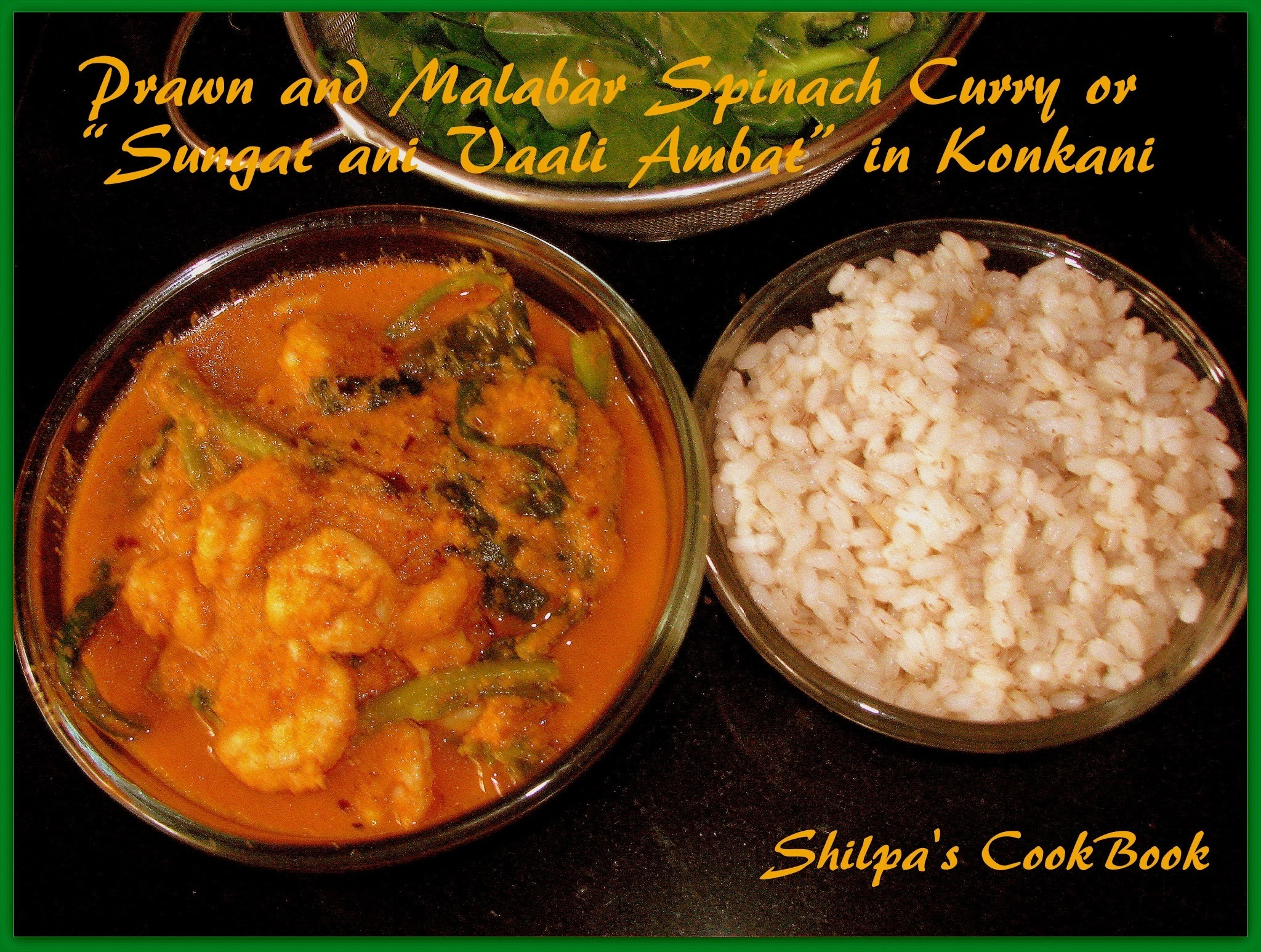 "Prawn and Malabar Spinach Curry or ""Sungat ani Vaali"" Ambat in Konkani"