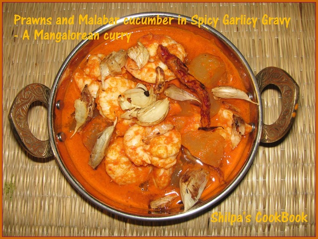Prawns & Malabar cucumber in Spicy Garlicy Gravy - A Mangalorean curry