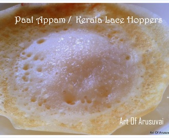^ PAAL APPAM / KERALA LACE HOPPERS ^