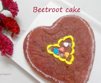 Beetroot Cake -Eggless & Butterless | For a Special Person in my Life