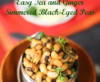 [Meatless Monday] Chai Patte Waali Lobhia (Easy Tea and Ginger Simmered Black-Eyed Peas) Step by Step Recipe