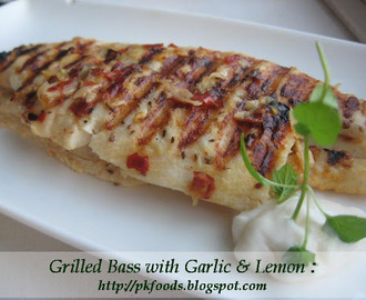 Grilled Bass (fish) with Garlic & Lemon