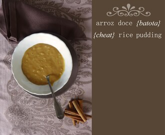 Arroz doce {batota}/{cheat} Rice pudding