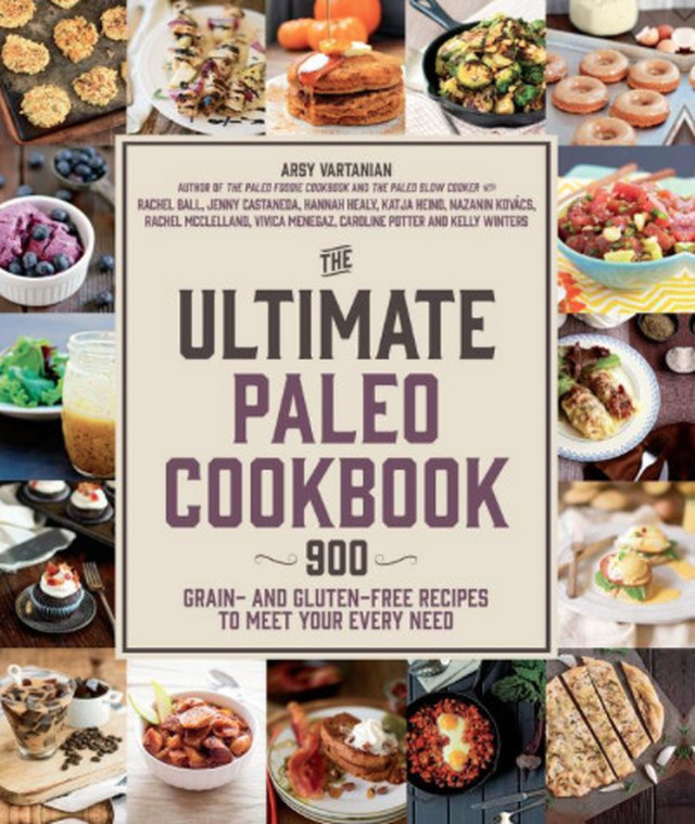 The Most Comprehensive Paleo Cookbook in Print, The Ultimate Paleo Cookbook