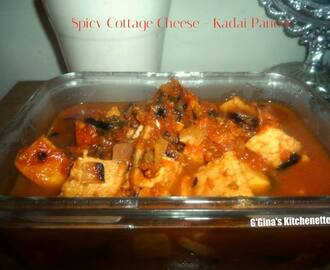 Kadai Paneer - Cottage Cheese in a spiced gravy