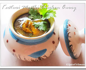 Kasuri Meethi Chicken Curry..(Dired Fenugreek Leaves Chicken Curry. Pressure Cooker Version)