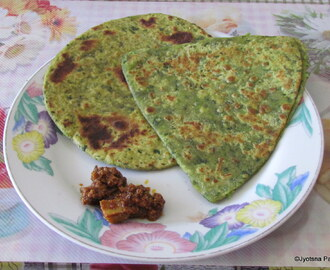 Methi Parantha (Indian flat pan fried bread with Fenugreek leaves)