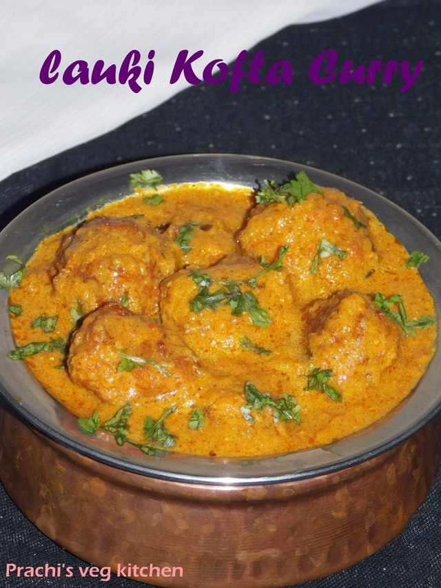 Lauki Kofta Curry/ Bottle guard kofta curry