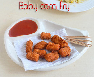 BABY CORN FRY(BABY CORN GOLDEN FRY RECIPE)-BABY CORN RECIPES
