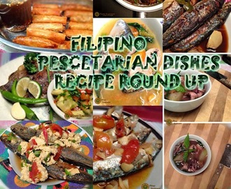 Filipino Pescetarian Dishes Recipe Round Up