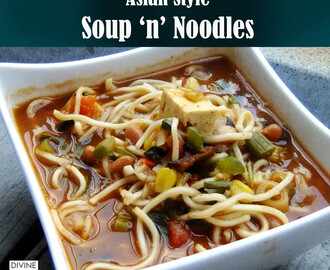 Asian Style Soup 'n' Noodles