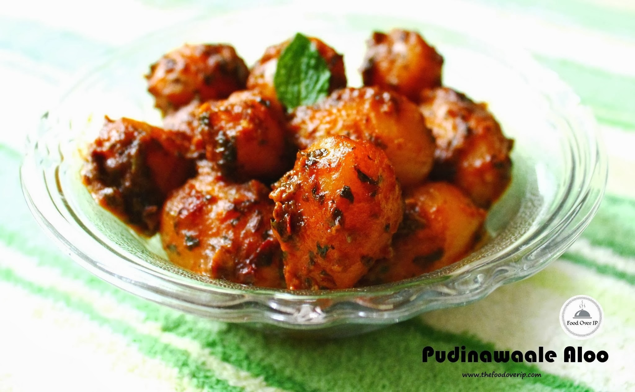 Aloo Pudina | Baby Potatoes simmered in a spiced mint and fried onion sauce