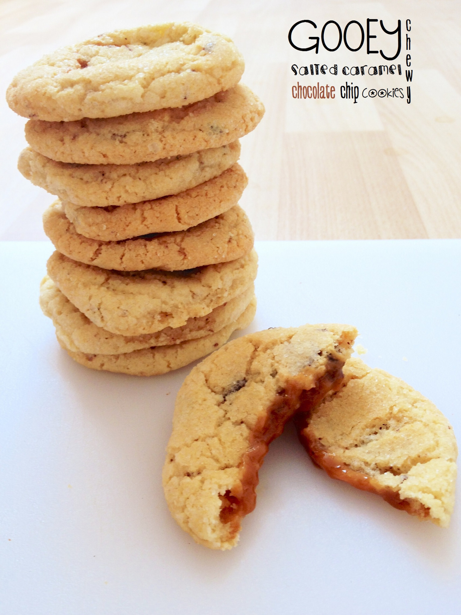 Gooey Chewy Salted Caramel Chocolate Chip Cookies