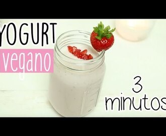 YOGURT VEGANO EN 3 MINUTOS ♥ - Cris