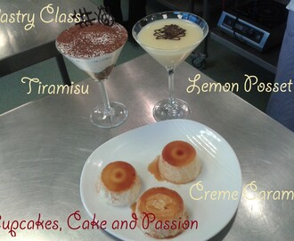Pastry Class: Creme Caramel, Tiramisu and Lemon Syllabub/Posset
