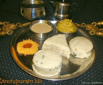 Kanchipuram Idli Recipe / Kanjeevaram Idli - Easy South Indian Breakfast