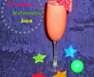 Strawberry Watermelon Juice / Refreshing Watermelon Strawberry Juice Recipes  - A Summer Drink Recipe
