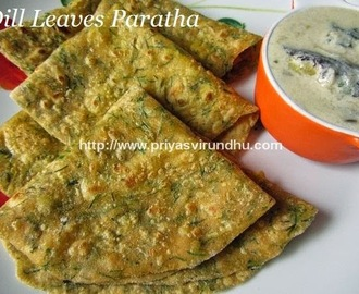 Dill Leaves Paratha