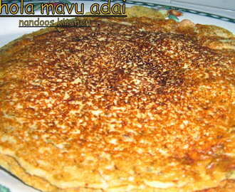 Chola mavu adai (with sprouted moong dal) / makai adai / crepes with lentils and corn flour