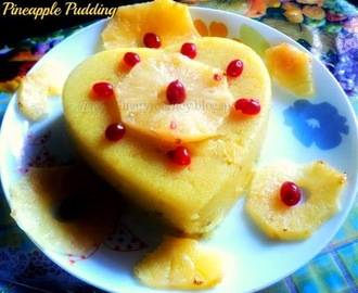 PINEAPPLE PUDDING: GUEST POST BY PREETI BALIGA