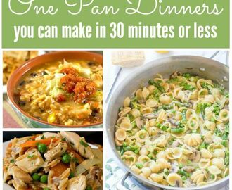 One Pan Dinners That Feed Your Family in Under 30 Minutes