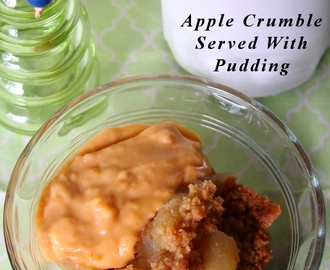 Easy Dessert – Apple Crumble With Pudding