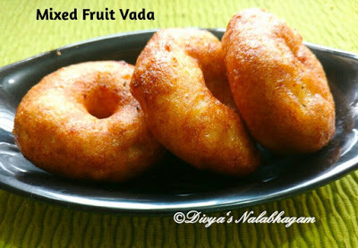PAZHA VADAI / MIXED FRUIT VADA