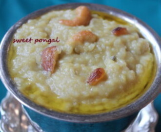 Sweet pongal or Sakkarai pongal recipe