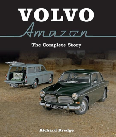 Volvo Amazon: The Complete Story (Hardcover) by Dredge Richard