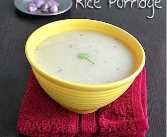RICE PORRIDGE RECIPE| ARISI KANJI–BABY FOODS