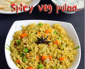 SPICY VEGETABLE PULAO/BIRYANI WITH RAITA RECIPE