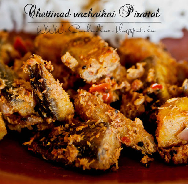 Chettinad  raw banana Pirattal/Raw banana Fry