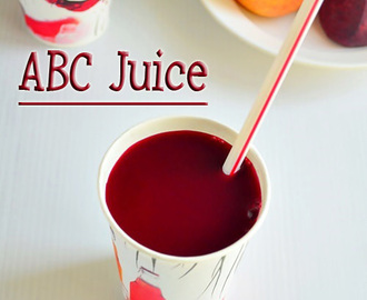 ABC JUICE(APPLE,BEETROOT,CARROT) RECIPE – MIRACLE DRINK