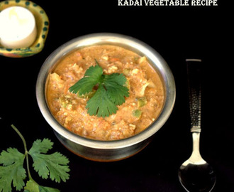 KADAI VEGETABLES GRAVY  | EASY SIDE DISHES