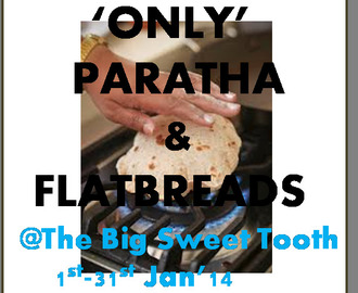 """Only Flatbreads and Parathas"" January 2014 - Event Roundup"