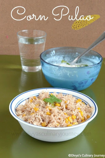 Corn Pulao - Pulao using sweet corn | Easy Corn Recipes