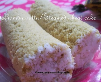 Gothambu puttu/Steamed wheat cake