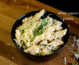 white sauce pasta recipe | pasta recipe in white sauce