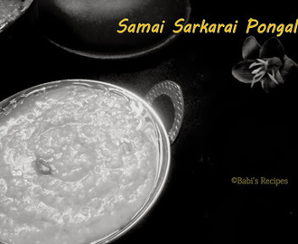 Little Millet  Sweet Pongal / Samai Sarkarai Pongal | Healthy Sweet Pongal Recipe