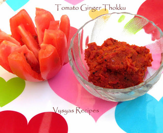 Tomato Ginger Thokku - Tomato Allam Thokku - All purpose Thokku