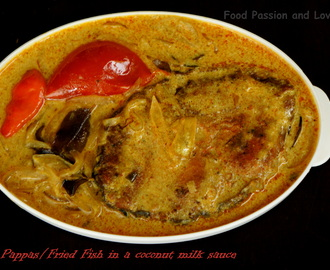 Fish Pappas/Fried Fish in a coconut milk sauce
